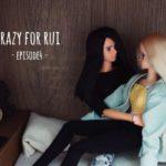 【おはなし】crazy for RUI – episode 4 –